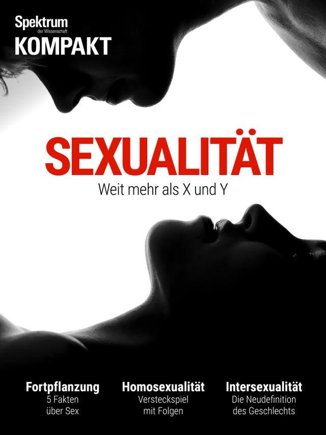 Sexualität - Weit mehr als X und Y