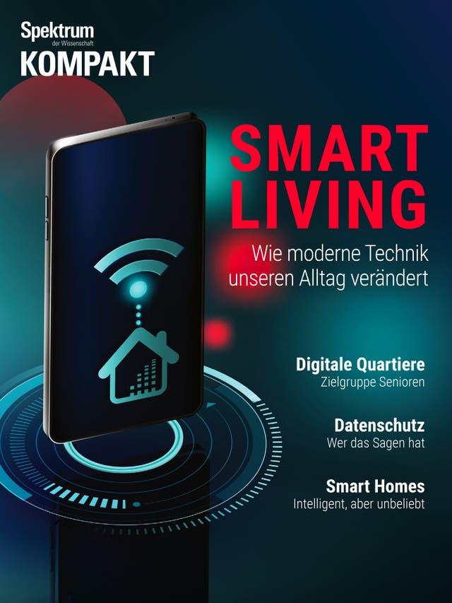 Smart Living - Wie moderne Technik unseren Alltag verändert