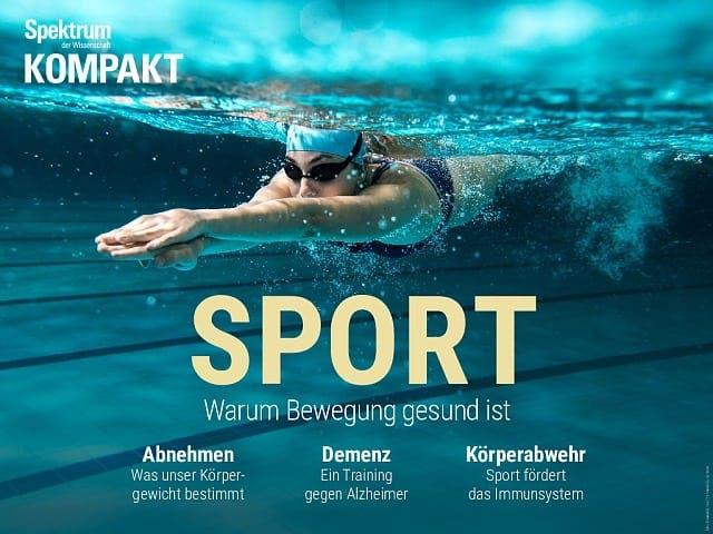 Spektrum Kompakt:  Sport – Warum Bewegung gesund ist