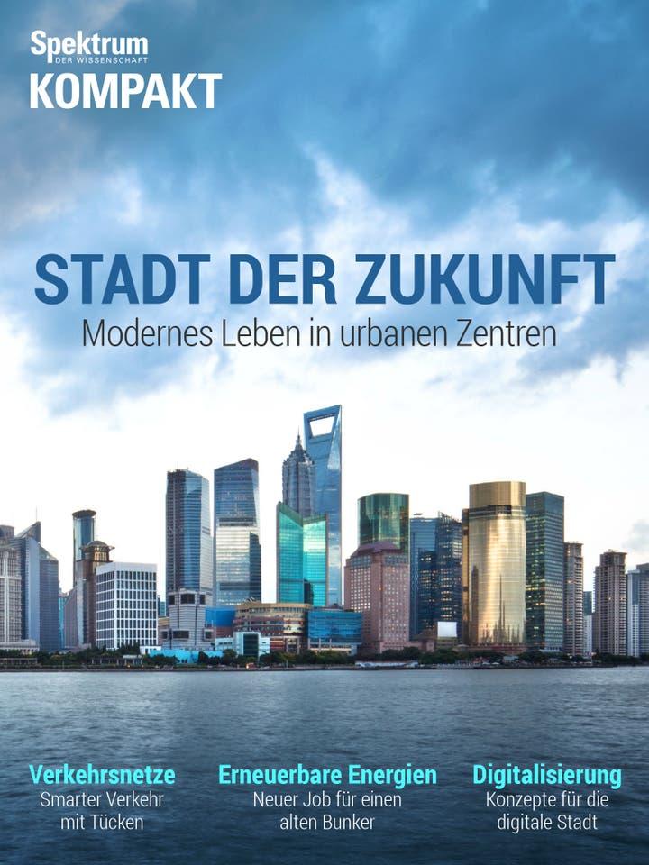 Stadt der Zukunft - Modernes Leben in urbanen Zentren