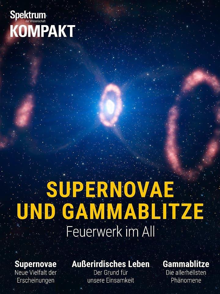 Spektrum Kompakt:  Supernovae und Gammablitze – Feuerwerk im All