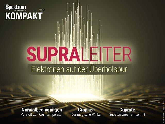 Spektrum Kompakt:  Supraleiter – Elektronen auf der Überholspur