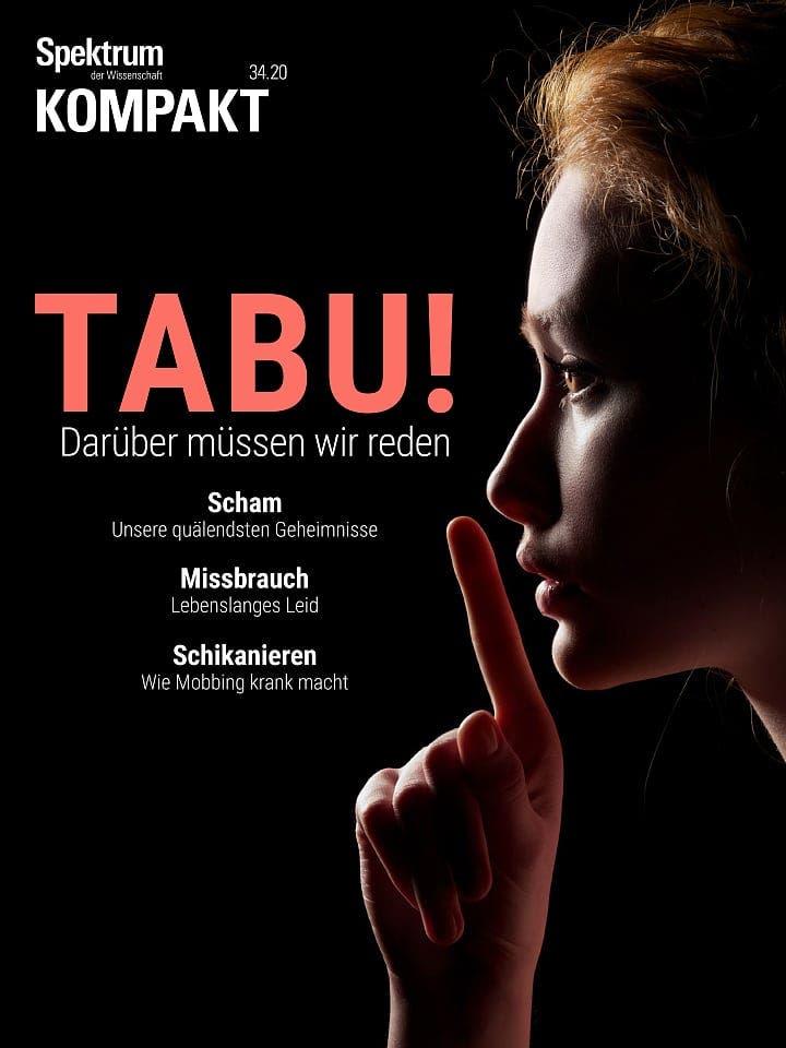 Spektrum Kompakt:  Tabu! – Darüber müssen wir reden