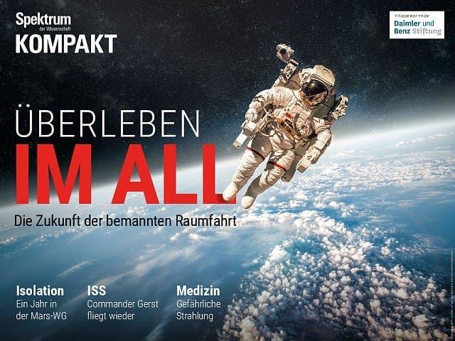 Überleben im All - Die Zukunft der bemannten Raumfahrt