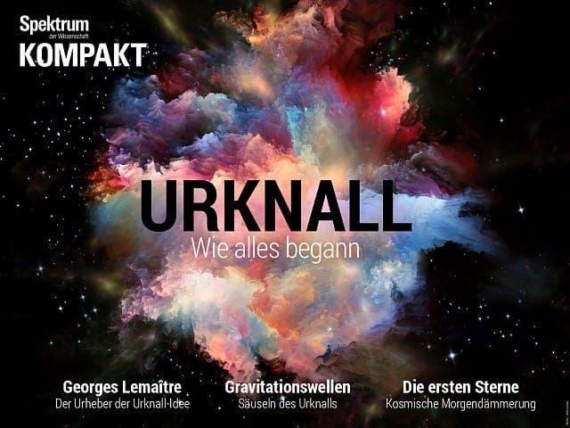 Spektrum Kompakt:  Urknall – Wie alles begann