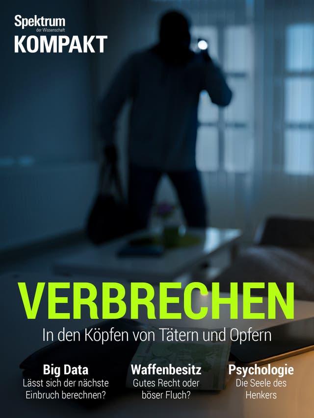 Verbrechen - In den Köpfen von Tätern und Opfern