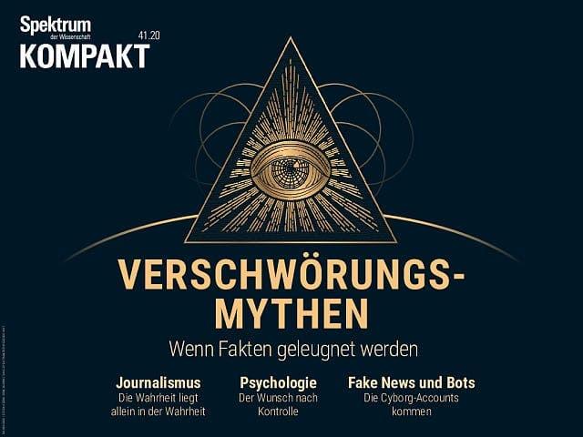 Spektrum Kompakt:  Verschwörungsmythen – Wenn Fakten geleugnet werden