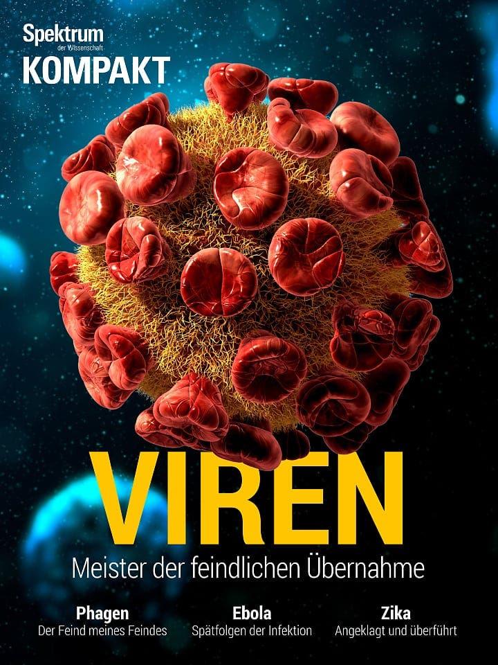 Spektrum Kompakt:  Viren – Meister der feindlichen Übernahme