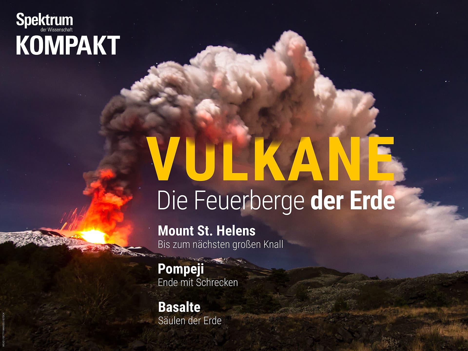 Vulkane - Die Feuerberge der Erde