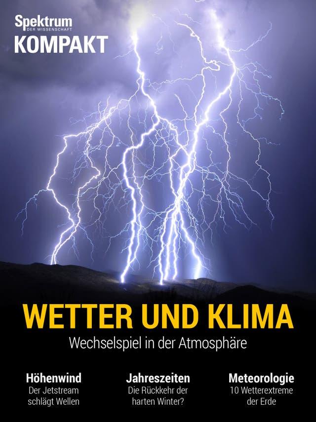 Wetter und Klima - Wechselspiel in der Atmosphäre