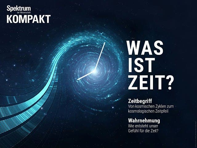 Spektrum Kompakt:  Was ist Zeit?
