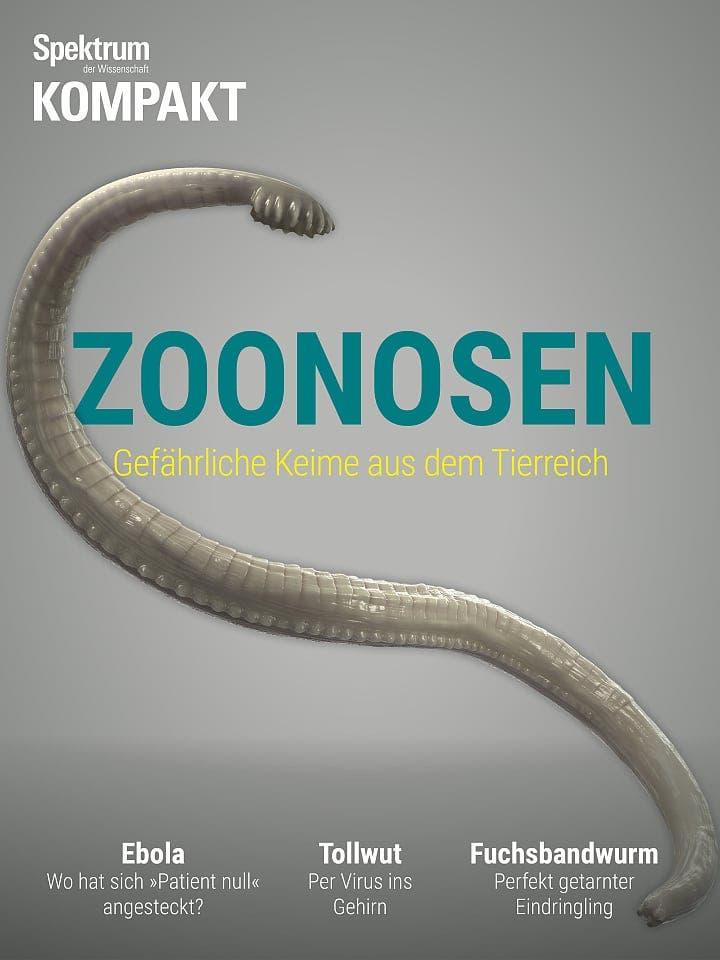 Spektrum Kompakt:  Zoonosen – Gefährliche Keime aus dem Tierreich
