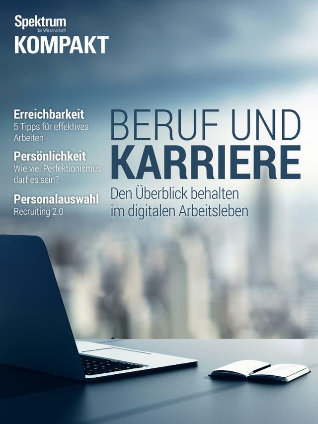 Beruf und Karriere - den Überblick behalten im digitalen Arbeitsleben